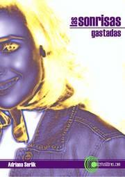 LAS SONRISAS GASTADAS en PUBLICATUSLIBROS.COM